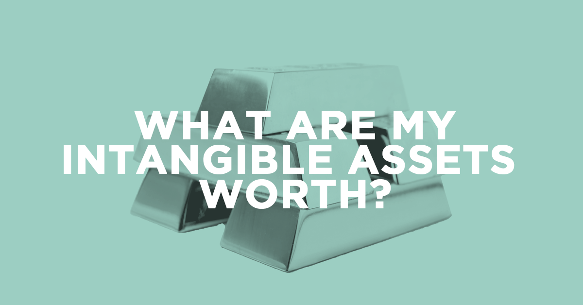 WHAT ARE MY INTANGIBLE ASSET WORTH